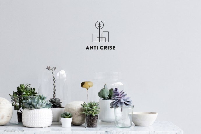 Anti Crise for your home